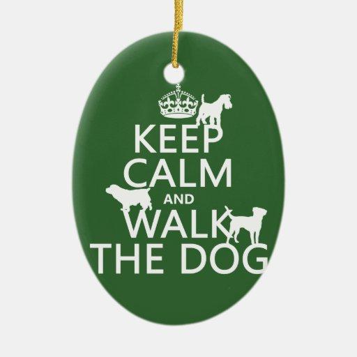 Guarde la calma y camine el perro - todos los colo adorno de reyes