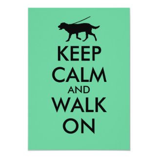 Guarde la calma y camine en el perro Labrador que Invitación 12,7 X 17,8 Cm