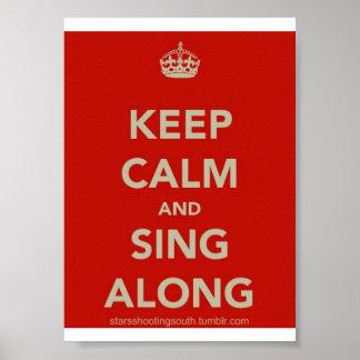 Guarde la calma y cante a lo largo del poster
