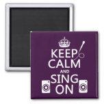 Guarde la calma y cante en (el Karaoke) Imán Cuadrado