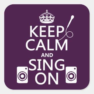 Guarde la calma y cante en (el Karaoke) Pegatina Cuadrada