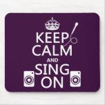Guarde la calma y cante en (el Karaoke) Tapete De Ratón