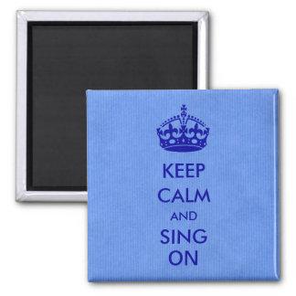 Guarde la calma y cante en el papel de Kraft azul Imán Para Frigorifico