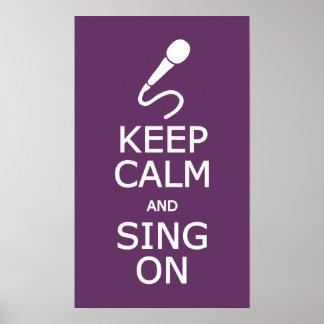 Guarde la calma y cante en el poster de encargo de