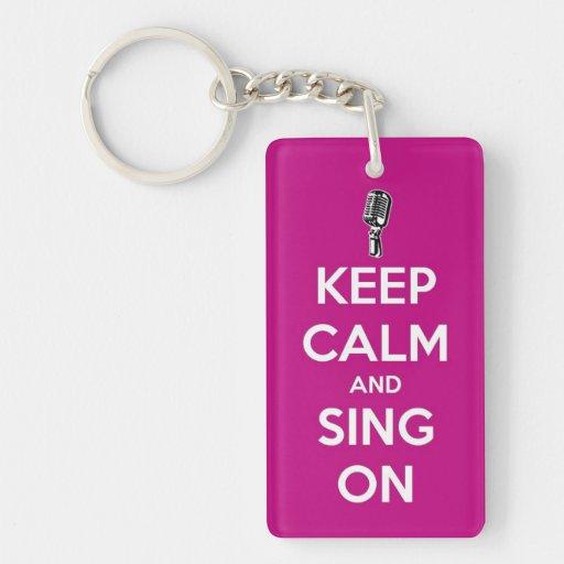 Guarde la calma y cante en llavero
