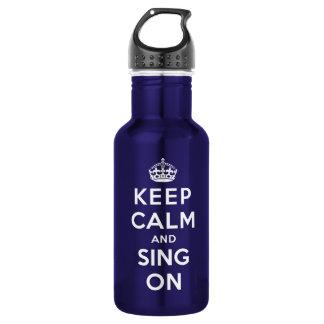 Guarde la calma y cante encendido botella de agua de acero inoxidable