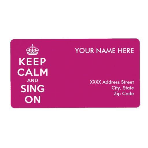 Guarde la calma y cante encendido etiqueta de envío