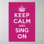 Guarde la calma y cante encendido impresiones