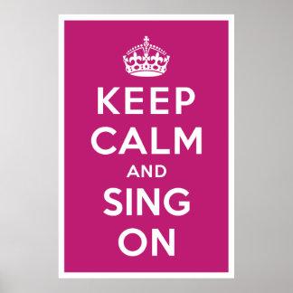 Guarde la calma y cante encendido póster