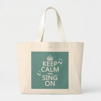 Guarde la calma y cante encendido - todos los bolsa de tela grande