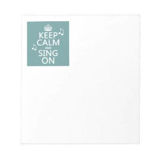 Guarde la calma y cante encendido - todos los colo blocs de notas