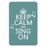 Guarde la calma y cante encendido - todos los colo imanes rectangulares