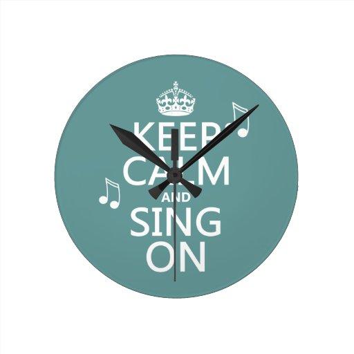 Guarde la calma y cante encendido - todos los colo reloj de pared