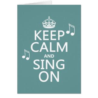 Guarde la calma y cante encendido - todos los tarjeta de felicitación