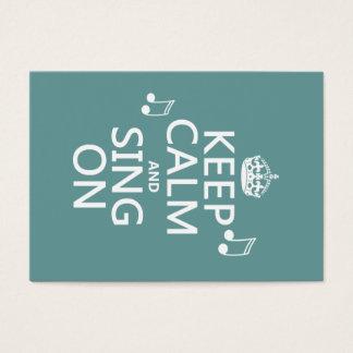 Guarde la calma y cante encendido - todos los tarjeta de negocios