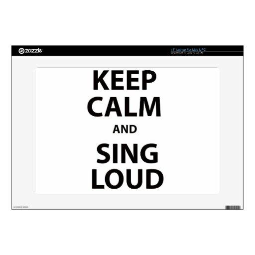 Guarde la calma y cante ruidosamente portátil 38,1cm skin
