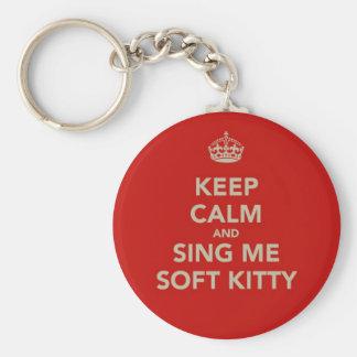 Guarde la calma y cánteme el gatito suave llaveros
