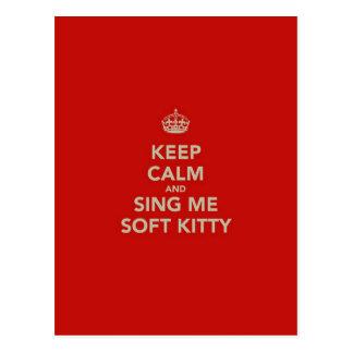 Guarde la calma y cánteme el gatito suave postal