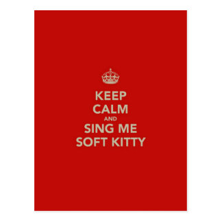Guarde la calma y cánteme el gatito suave tarjetas postales