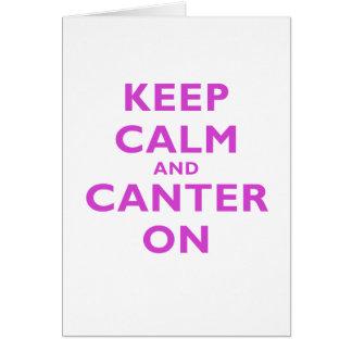 Guarde la calma y Canter encendido Tarjeta De Felicitación