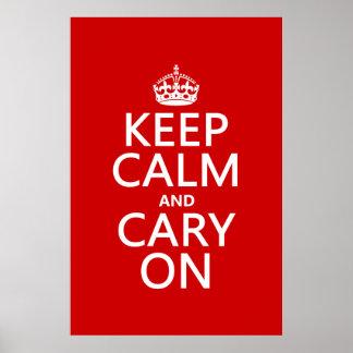 Guarde la calma y Cary en (cualquier color de fond Impresiones
