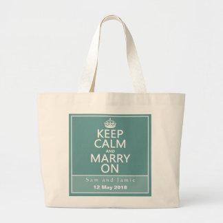 Guarde la calma y cásese encendido bolsa de tela grande