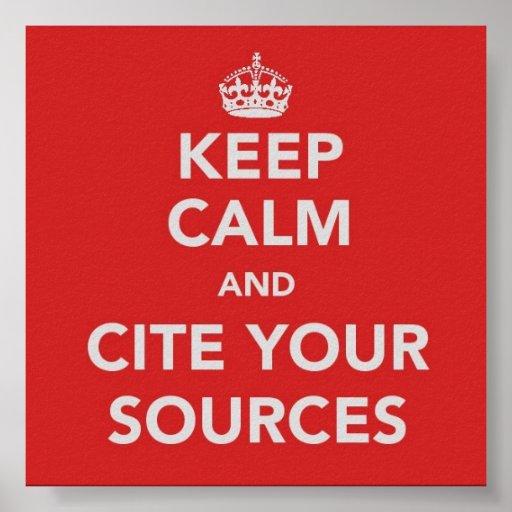 Guarde la calma y cite su poster de las fuentes