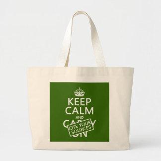 Guarde la calma y cite sus fuentes (en cualquier bolsa tela grande