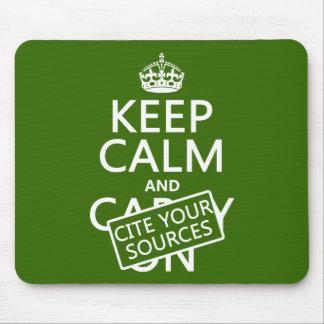 Guarde la calma y cite sus fuentes (en cualquier c alfombrilla de raton
