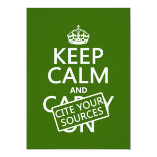 """Guarde la calma y cite sus fuentes (en cualquier invitación 5.5"""" x 7.5"""""""