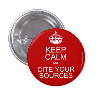 Guarde la calma y cite sus fuentes pin redondo 2,5 cm