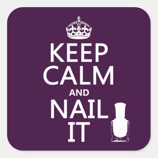 Guarde la calma y clávela (el esmalte de uñas) pegatina cuadrada