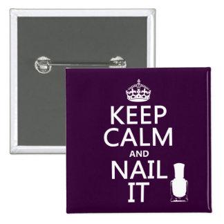 Guarde la calma y clávela (el esmalte de uñas) pin cuadrada 5 cm