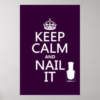 Guarde la calma y clávela (el esmalte de uñas) póster