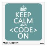Guarde la calma y <Code> En - todos los colores