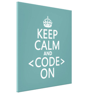 Guarde la calma y <Code> En - todos los colores Impresión En Lienzo