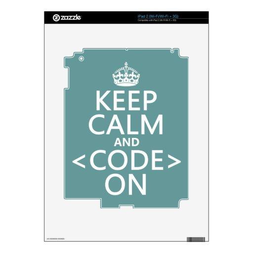 Guarde la calma y <Code> En - todos los colores iPad 2 Skins