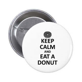 guarde la calma y coma Donut.jpg Pin Redondo De 2 Pulgadas