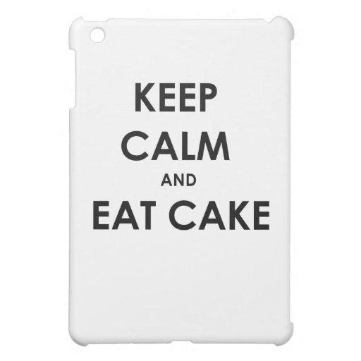 ¡Guarde la calma y coma la torta!