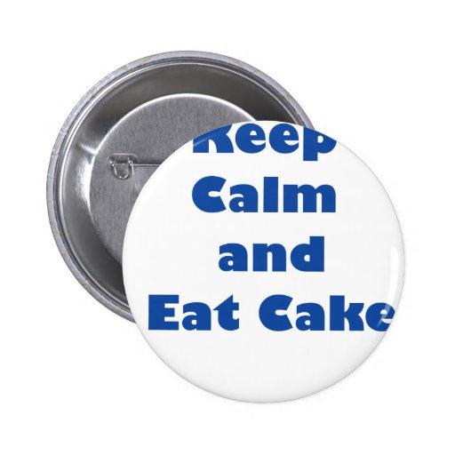 ¡Guarde la calma y coma la torta! Pins