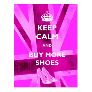 Guarde la calma y compre más postales de los zapat
