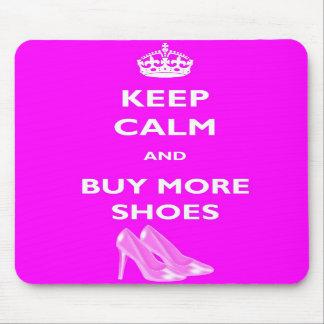 Guarde la calma y compre más zapatos Mousemat Tapete De Ratones