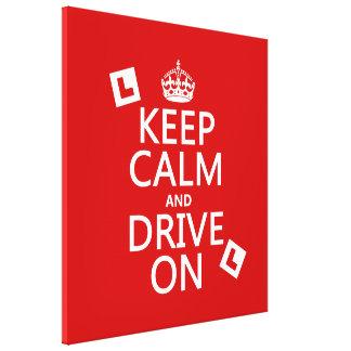 Guarde la calma y conduzca en (principiante) (cual impresiones en lienzo estiradas