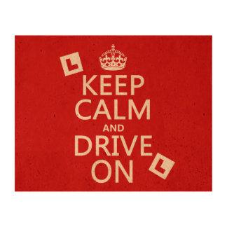 Guarde la calma y conduzca en (principiante) impresiones en corcho