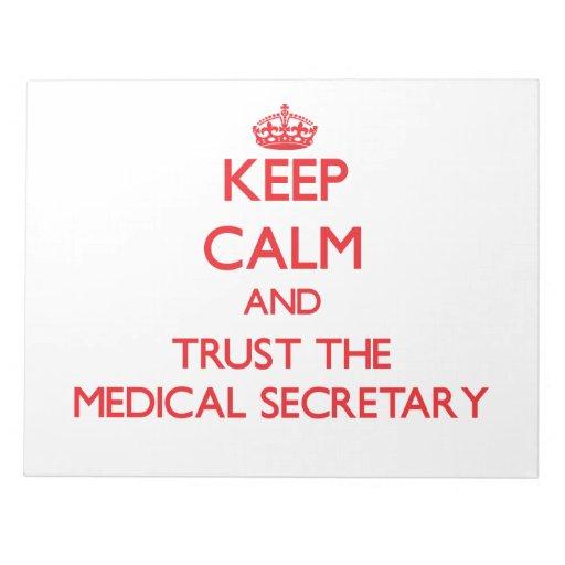 Guarde la calma y confíe en a la secretaria médica bloc