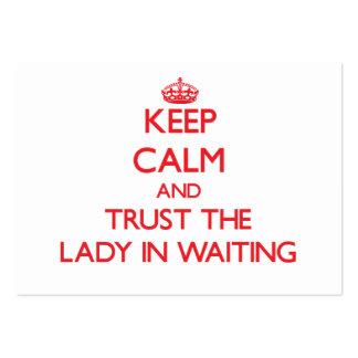 Guarde la calma y confíe en a la señora In Waiting Plantilla De Tarjeta De Negocio