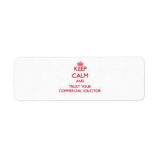 Guarde la calma y confíe en a su abogado comercial etiqueta de remite