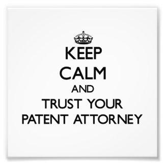 Guarde la calma y confíe en a su abogado de patent foto