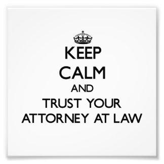 Guarde la calma y confíe en a su abogado en la ley fotos