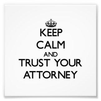 Guarde la calma y confíe en a su abogado fotografias